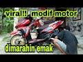 Viral!! Modif Motor Dimarahin Emak//