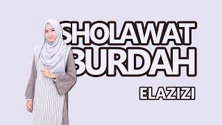 #elazizi #musikpositif #sholawatburdah  Sholawat Burdah by  El Azizi