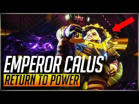 Destiny 2 Lore - Emperor Calus: Return and Revenge of an Exiled Ruler