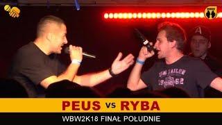 RYBA vs PEUS  WBW 2018  Finał Południe (1/2) Freestyle Battle