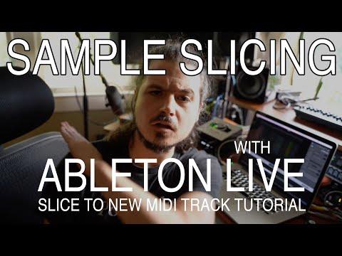 Slice to Midi Ableton Sample Slicing Tutorial