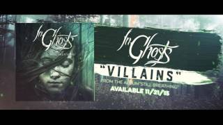 """Villains"" - InGhosts (Still Breathing Album Stream)"