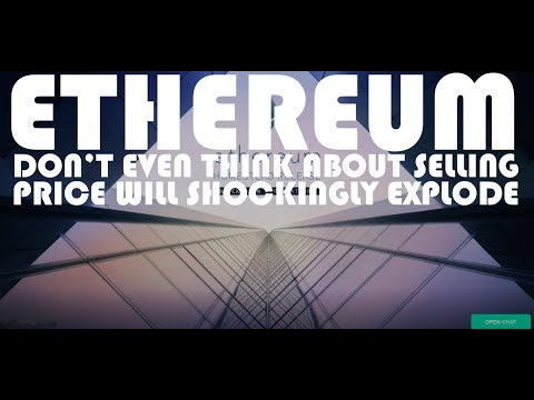 ETHEREUM DON'T EVEN THINK ABOUT SELLING. THE PRICE WILL SHOCKINGLY EXPLODE. MINE, BUY, HOLD & REPEAT