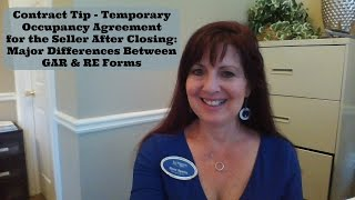 Contract Tip -Temporary Occupancy Agreement for Seller After Closing   GAR vs RE Forms