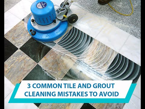 3 Common Tile and Grout Cleaning Mistakes to Avoid