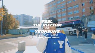 Feel the Rhythm of YEONSUNG : …