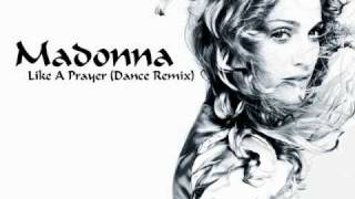Madonna - Like A Prayer (Dance Remix)