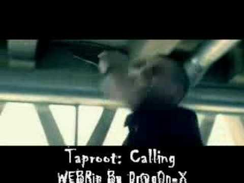 Taproot - Calling (video) Album Version