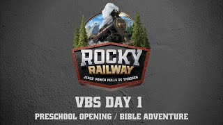 Day 1 Preschool Opening & Bible Adventure