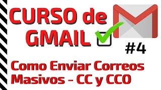 ✅ Enviar 🅲🅾🆁🆁🅴🅾🆂 🅼🅰🆂🅸🆅🅾🆂 Por Gmail - Diferencia Entre 🅲🅲 Y 🅲🅲🅾 - Curso De Correo Gmail  2020