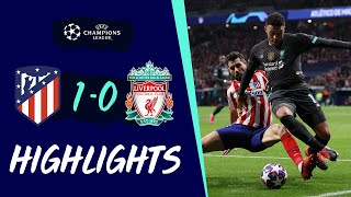 Highlights: Atletico 1-0 Liverpool   Narrow First-leg Defeat In Madrid