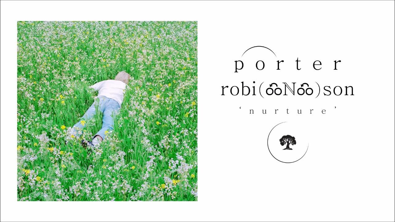 Download Porter Robinson - Nurture (Full Album Mix)