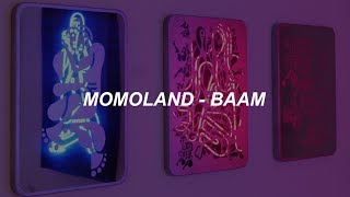 MOMOLAND(모모랜드) - BAAM(배앰) Easy Lyrics