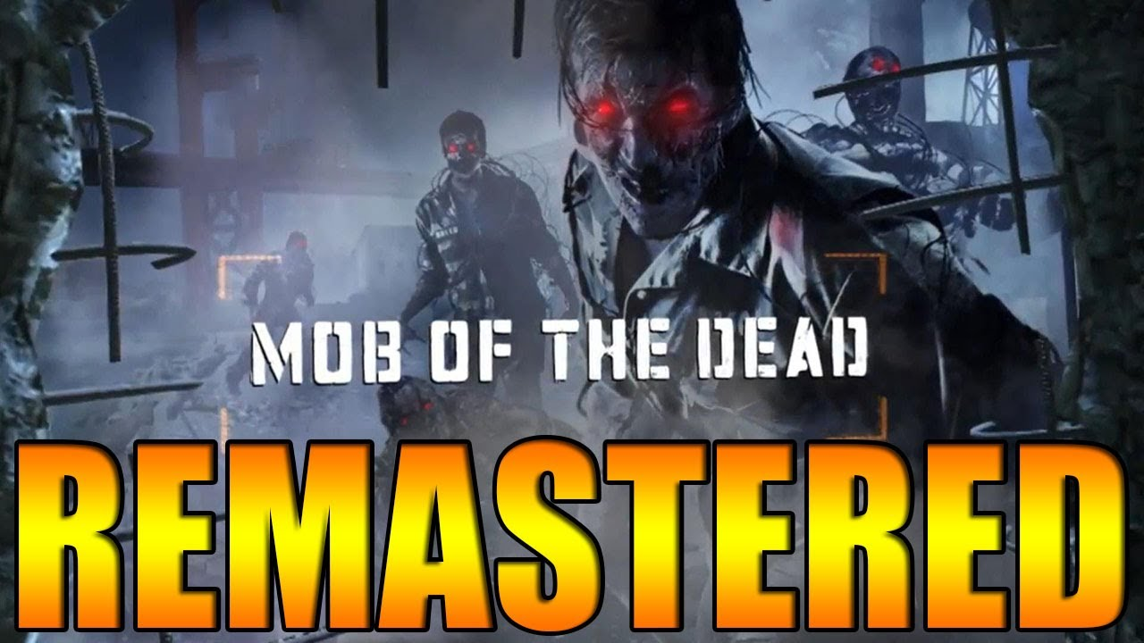 Mob Of The Dead Remastered Coming In Treyarchs Next Game