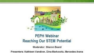 PEPH Webinar: Reaching Our STEM Potential