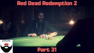 Red Dead Redemption 2: Part 31 - Poker On The River Boat