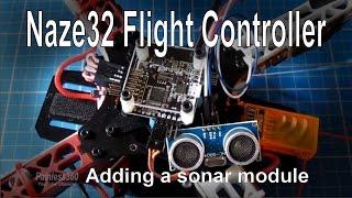 4 8 naze32 flight controller adding sonar hc sr04 module