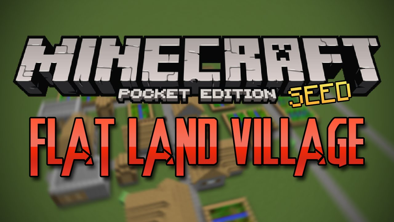 Flat land village seed minecraft pocket edition seed youtube gumiabroncs Gallery