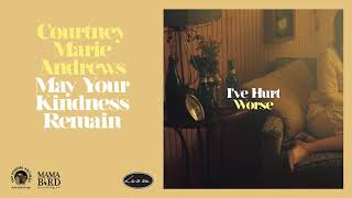 Courtney Marie Andrews - I've Hurt Worse (Official Audio)
