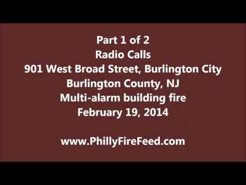 Multi-alarm fire, 901 W Broad St, Burlington, NJ, 2-19-14, Part 1