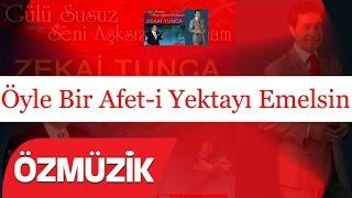 Zekai Tunca - Öyle Bir Afet-i Yektayı Emelsin (Official Video)
