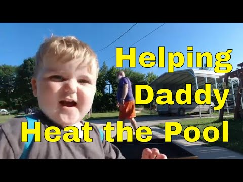 Solar Pool Heater, Part 1, Toddler Takeover