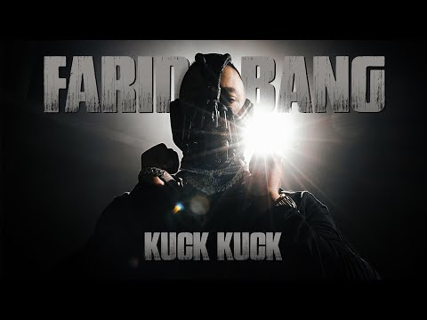 "FARID BANG - ""KUCK KUCK"" [official Video] prod. by KYREE & YOUNG MESH"