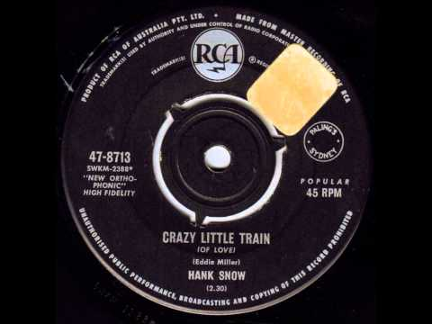 Hank Snow - Crazy Little Train (Of Love)