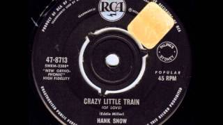 Hank Snow - Crazy Little Train (Of Love)