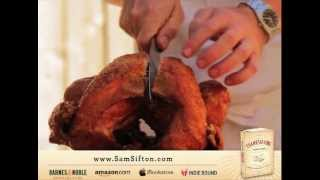 How To Deep Fry A Turkey The Right Way By Sam Sifton (author Of Thanksgiving: How To Cook It Well)
