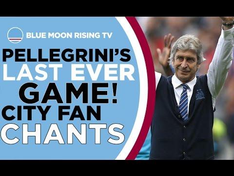 Manchester City Chants at Pellegrini's Last Game