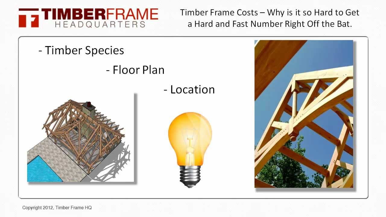Timber Frame Costs - Why is it Difficult to Estimate the Cost Right ...