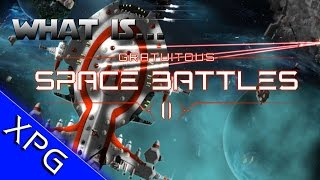 What is.... Gratuitous Space Battles II (Gameplay First Impressions)