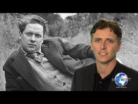 Dylan Thomas - Do Not Go Gentle Into That Good Night - Poetry Lecture by Dr. Andrew Barker