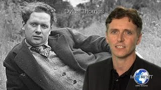Dylan Thomas - Do Not Go Gentle Into That Good Night - Full Lecture by Dr. Andrew Barker