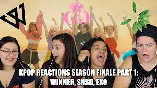 WINNER, EXO, AND SNSD REACTION (KPOP REACTIONS S1 FINALE PART 1) - Stafaband