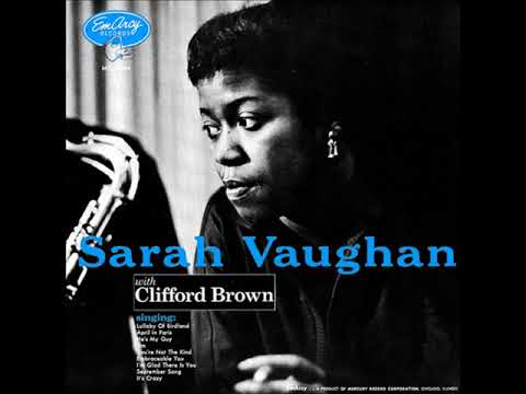 Sarah Vaughan & Clifford Brown  - 01 -  Lullaby of Birdland