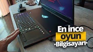 Dünyanın en ince oyuncu bilgisayarı! (Asus ROG Zephyrus S GX701)