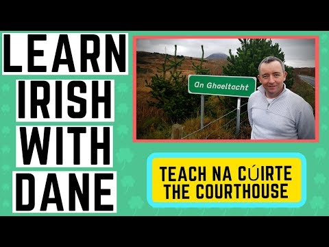 Learning Irish - The Courthouse and other legal terms