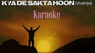 christian devotional hindi shukriya karaoke-2014 (kya de sakta hoon)