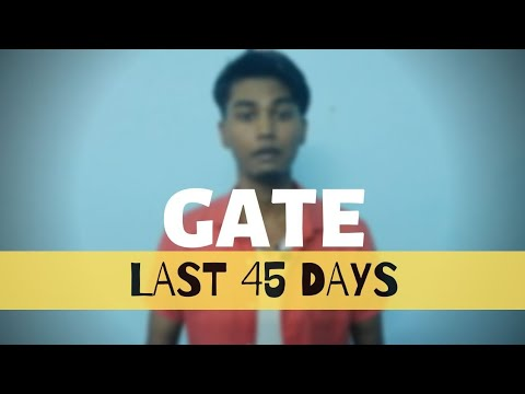 GATE 2019: Last 45 days Strategy