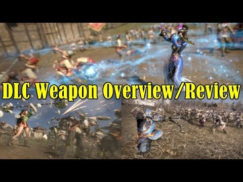 Dynasty Warriors 9 New DLC Weapons Season Pass 3 Overview/Review