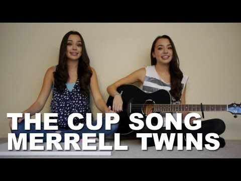 The Cup Song - Merrell Twins