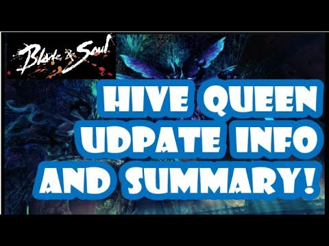 [Blade and Soul] Hive Queen Update Information! (October 18, 2017)