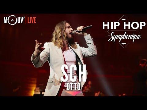 Youtube: SCH:«Otto»  (Hip Hop Symphonique 4)