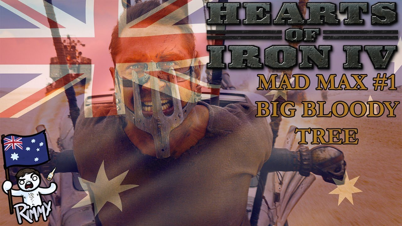 HOI4 Mad Max #1 - Big Bloody Tree