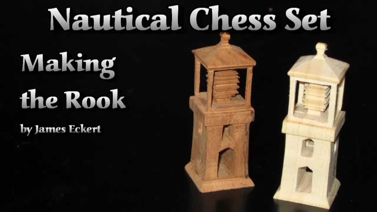 Nautical Chess Set Making The Rook Youtube