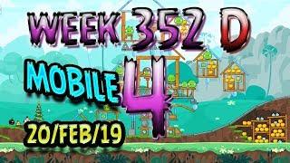 Angry Birds Friends Tournament Level 4 Week 352-D MOBILE Highscore POWER-UP walkthrough
