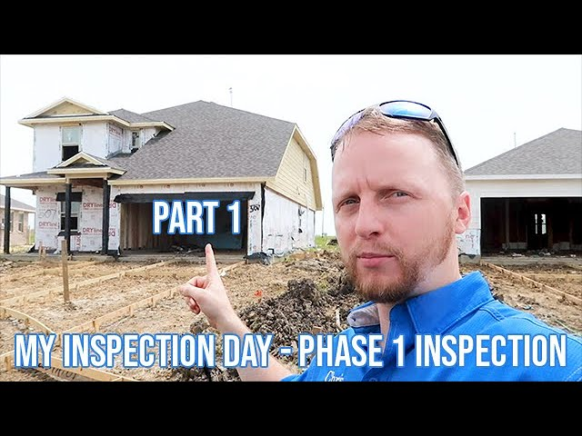 My Inspection Day - Phase 1 Inspection - Part 1
