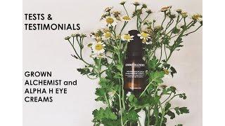 T&T: Grown Alchemist and Alpha H eye creams